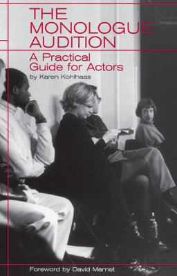 Monologue Audition A Practical Guide for Actors