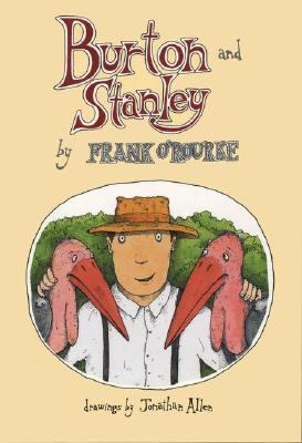 Burton and Stanley - Frank O'Rourke - Hardcover - 1st ed
