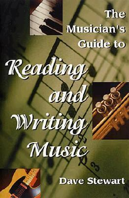 Musician's Guide to Reading & Writing Music