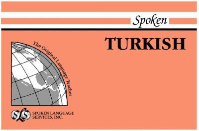 Spoken Turkish BOOK I, UNITS 1-12.