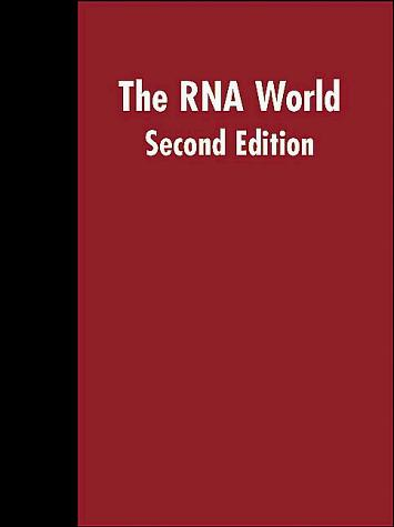 The Rna World (Cold Spring Harbor Monograph Series) (Monograph, 0270-1847; 37)