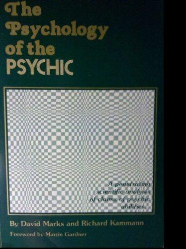 Psychology of the Psychic (Science & the Paranormal Series)