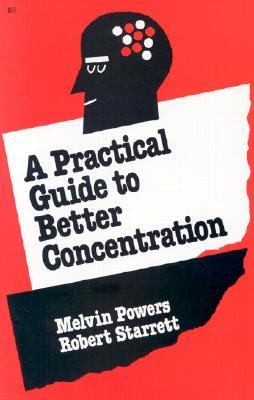 Practical Guide to Better Concentration