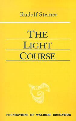 Light Course First Course in Natural Science  Light, Color, Sound - Mass, Electricity, Magnetism