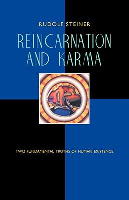 Reincarnation and Karma Two Fundamental Truths of Existence