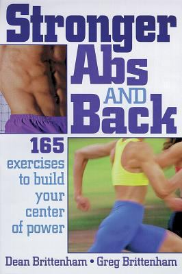 Stronger Abs and Back 165 Exercises to Build Your Center of Power