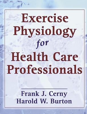 Exercise Physiology for Health Care Professionals