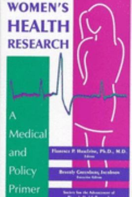 Women's Health Research A Medical and Policy Primer