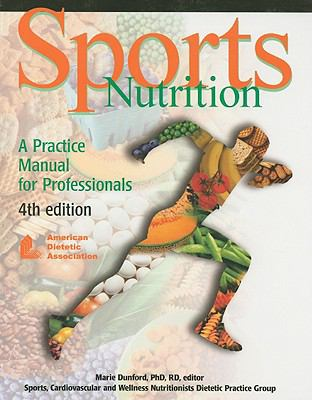 Sports Nutrition A Practice Manual for Professionals