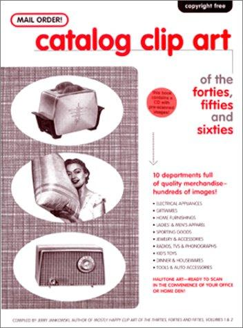 Mail Order! Catalog Clip Art of the Forties, Fifties and Sixties
