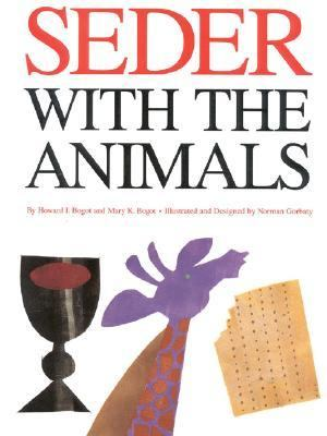 Seder With the Animals