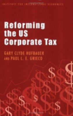 Reforming The US Corporate Tax