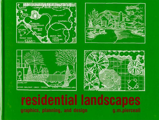 Residential Landscapes: Graphics, Planning, and Design