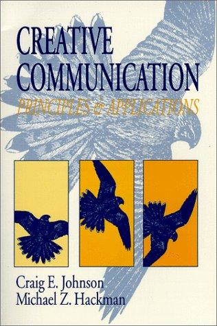 Creative Communication: Principles and Applications