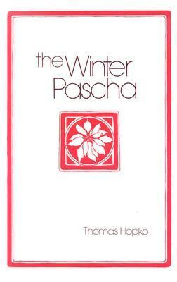 Winter Pascha Readings for the Christmas-Epiphany Season