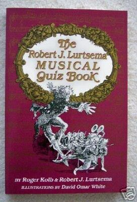 The Robert J. Lurtsema Musical Quiz Book