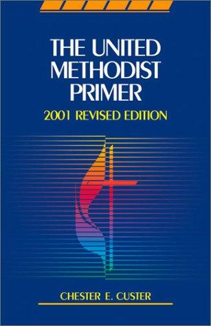 The United Methodist Primer