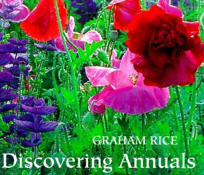 Discovering Annuals - Graham Rice - Hardcover