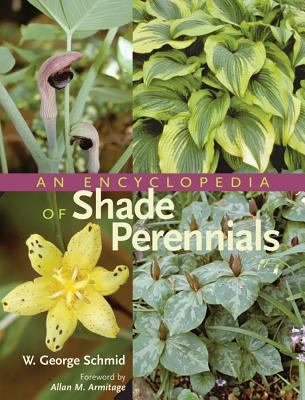 Encyclopedia of Shade Perennials