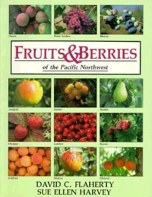 Fruits and Berries of the Pacific Northwest