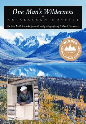One Man's Wilderness An Alaskan Odyssey