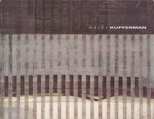 Moshe Kupferman: Between Oblivion and Remembrance