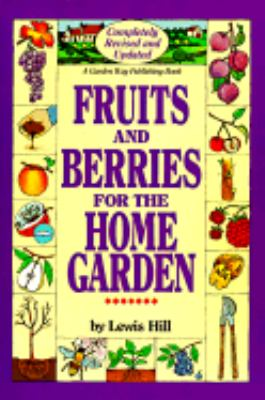 Fruits and Berries for the Home Garden