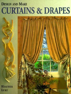 Design and Make Curtains and Drapes
