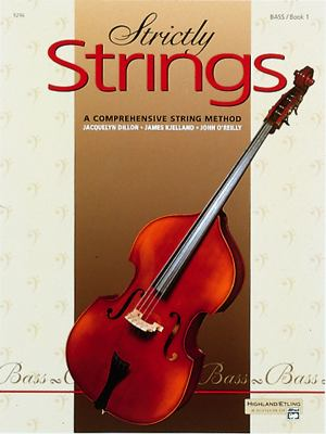 Strictly Strings: A Comprehensive String Method, Book 1 : Bass