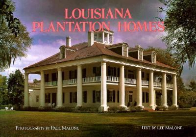 Louisiana Plantation Homes A Return to Splendor