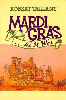 Mardi-Gras... As It Was