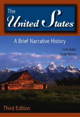United States : A Brief Narrative History