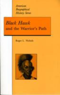 Black Hawk And the Warrior's Path