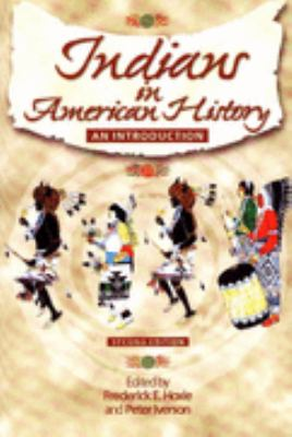 Indians in American History An Introduction