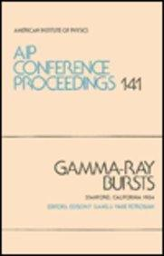Gamma-Ray Bursts (AIP Conference Proceedings)