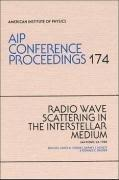 Radio Wave Scattering in the Interstellar Medium (AIP Conference Proceedings)