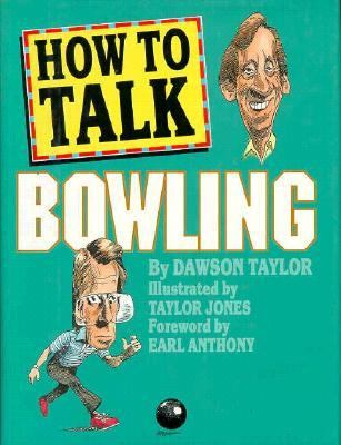 How to Talk Bowling