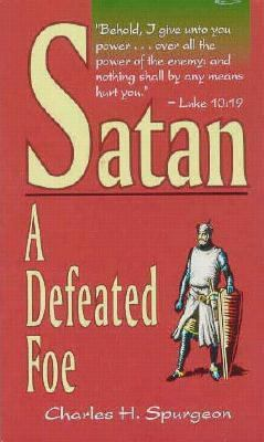 Satan a Defeated Foe