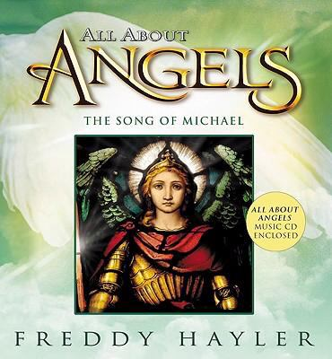 All About Angels The Song of Michael