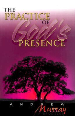 Practice Of Gods Presence (7 In 1 Anthology)