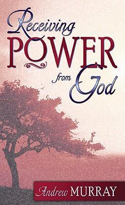 Receiving Power from God