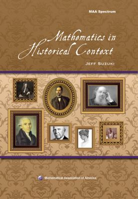 Mathematics in Historical Context (Spectrum)