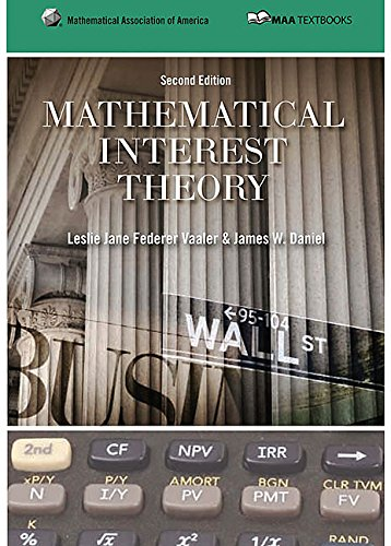 Mathematical Interest Theory (Mathematical Association of America Textbooks)