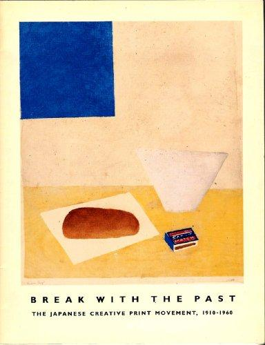 Break With the Past : The Japanese Creative Print Movement, 1910-1960