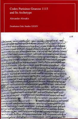 Codex Parisinus Graecus 1115 and Its Archetype