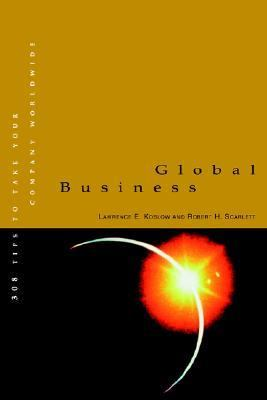 Global Business 308 Tips to Take Your Company Worldwide