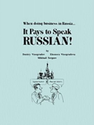 When Doing Business in Russia, It Pays to Speak Russian