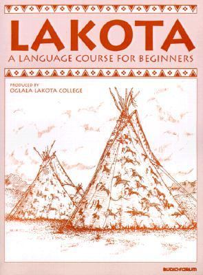 Lakota A Language Course for Beginners