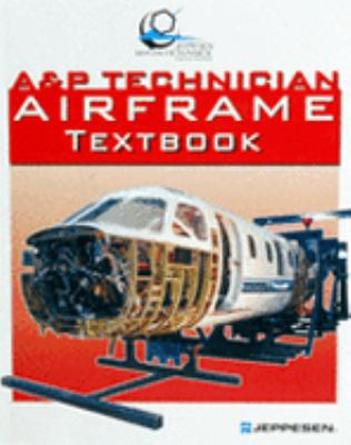 And P Technician Airframe Texbook - Jeppesen Staff - Paperback