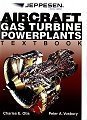 Aircraft Gas Turbine Powerplants Textbook [Hardcover]